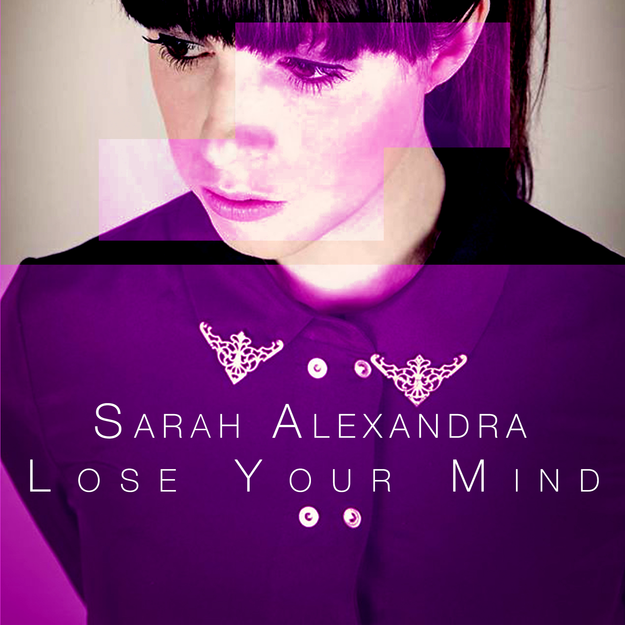 Lose Your Mind - Sarah Alexandra